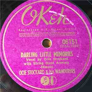 Ocie Stockard & His Wanderers - Darling Little Memories / You Are My Sunshine download flac mp3