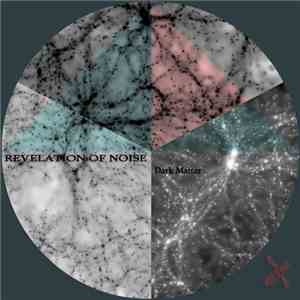 Revelation Of Noise - Dark Matter download flac mp3