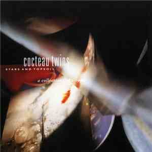Cocteau Twins - Stars And Topsoil: A Collection (1982-1990) download flac mp3