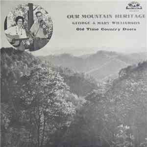 George & Mary Williamson - Our Mountain Heritage download flac mp3