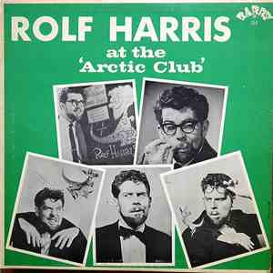 Rolf Harris - At The Arctic Club download flac mp3