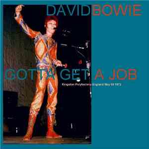 David Bowie - Got To Get A Job download flac mp3
