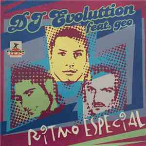 DJ Evoluttion Feat. GEO - DJ Evoluttion Feat. GEO - Ritmo Especial download flac mp3