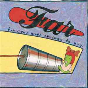 Far - Tin Cans With Strings To You download flac mp3