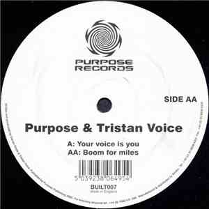 Purpose & Tristan Voice - Your Voice Is You / Boom For Miles download flac mp3