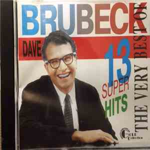 Dave Brubeck - The Very Best Of. 13 Super Hits download flac mp3