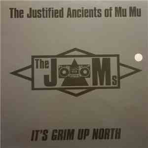 The Justified Ancients Of Mu Mu - It's Grim Up North flac mp3 download