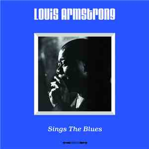 Louis Armstrong - Sings The Blues download flac mp3