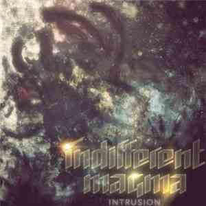 Indifferent Magma - Intrusion download flac mp3