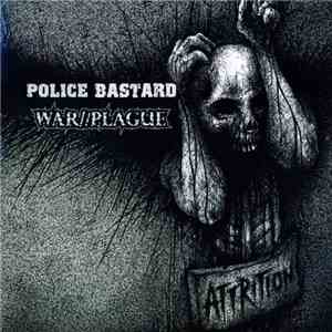 Police Bastard / War//Plague - Attrition download flac mp3