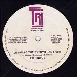 Forrrce - Listen To The Rythyn Ban  download flac mp3
