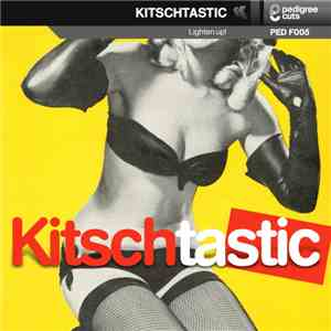 Alex Rizzo & Elliot Ireland - Kitschtastic download flac mp3