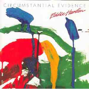 Eddie Hardin - Circumstantial Evidence download flac mp3