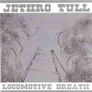 Jethro Tull - Locomotive Breath download flac mp3