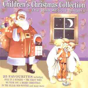 The Lisa Abbott Singers - Children's Christmas Collection download flac mp3