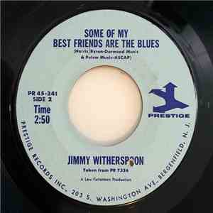 Jimmy Witherspoon - You're Next / Some Of My Best Friends Are The Blues flac mp3 download