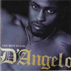 D'Angelo - The Best So Far... download flac mp3