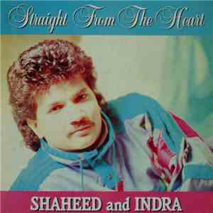 Shaheed And Indra - Straight From The Heart flac mp3 download