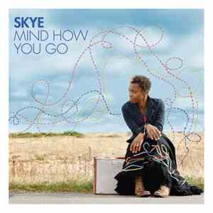 Skye  - Mind How You Go download flac mp3