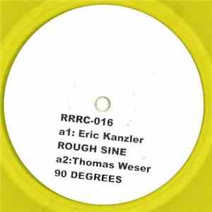 Eric Kanzler / Thomas Weser - Rough Sine / 90 Degrees download flac mp3