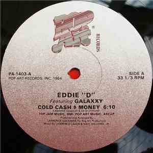 "Eddie ""D"" Featuring Galaxxy - Cold Cash $ Money download flac mp3"