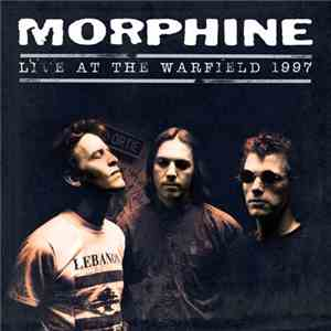 Morphine  - Live At The Warfield 1997 download flac mp3
