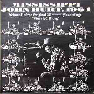 "Mississippi John Hurt - Volume II Of The Original Piedmont Recordings ""Worried Blues"" download flac mp3"