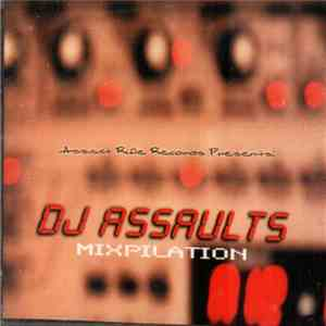 DJ Assault - Mixpilation download flac mp3