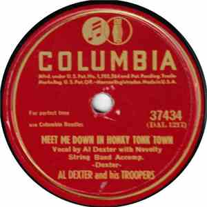 Al Dexter And His Troopers - Meet Me Down In Honky Tonk Town / All I Want Is You download flac mp3