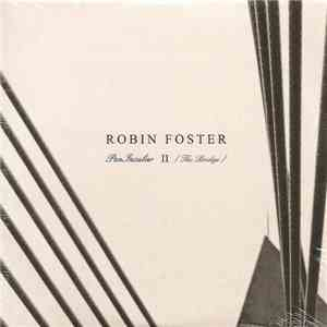 Robin Foster - PenInsular II - The Bridge