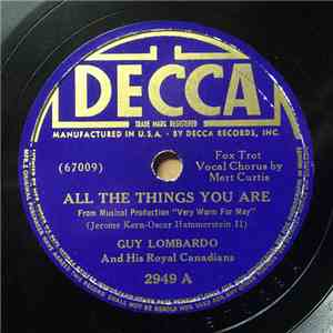 Guy Lombardo And His Royal Canadians - All The Things You Are / There's Yes Yes In Your Eyes download flac mp3