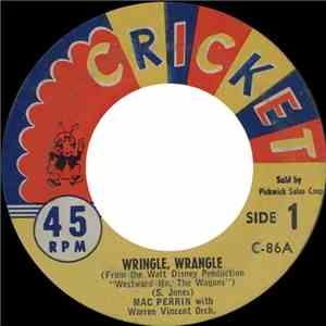 Mac Perrin With Warren Vincent Orch. - Wringle, Wrangle / Barnyard Song download flac mp3