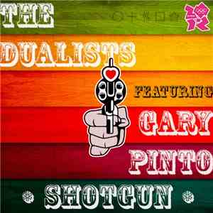 The Dualists, Gary Pinto - Shotgun download flac mp3