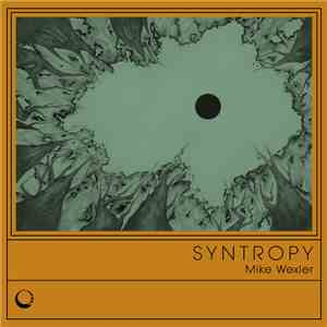 Mike Wexler - Syntropy flac mp3 download