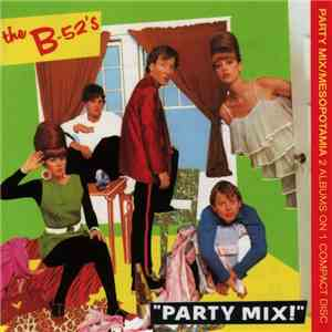 The B-52's - Party Mix / Mesopotamia download flac mp3