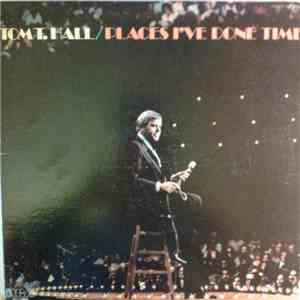 Tom T. Hall - Places I've Done Time download flac mp3