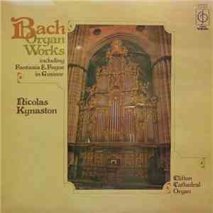 Nicolas Kynaston, Bach - Bach Organ Works Including Fantasia & Fugue In G Minor download flac mp3