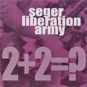 Seger Liberation Army - 2+2=? download flac mp3