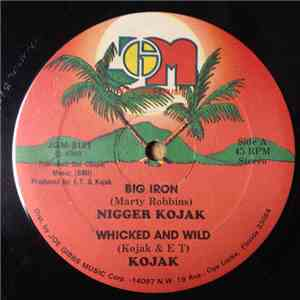 Nigger Kojak, Joe Gibbs And The Professionals - Big Iron / Whicked And Wild / Hot Iron download flac mp3