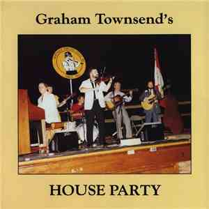 Graham Townsend - Graham Townsend's House Party flac mp3 download