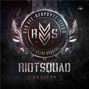 Riot Squad - Anxiety download flac mp3