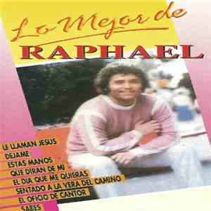 Raphael  - Lo Mejor De Raphael download flac mp3