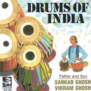 Sankar Ghosh & Vikram Ghosh - Drums Of India: Father & Son download flac mp3