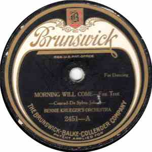 Bennie Krueger's Orchestra - Morning Will Come / First, Last And Always download flac mp3