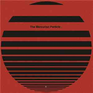 Developer / DJ Surgeles - The Mercurian Particle download flac mp3