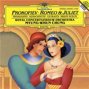 Prokofiev - Royal Concertgebouw Orchestra / Myung-Whun Chung - Romeo & Juliet - Highlights download flac mp3