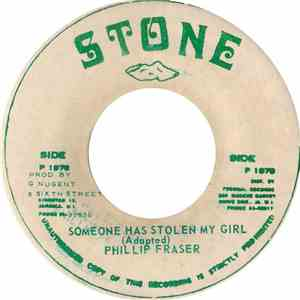Phillip Fraser - Someone Has Stolen My Girl download flac mp3