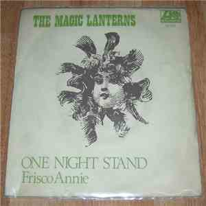 The Magic Lanterns - One Night Stand / Friscoe Annie download flac mp3