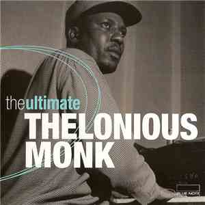 Thelonious Monk - The Ultimate Thelonious Monk download flac mp3