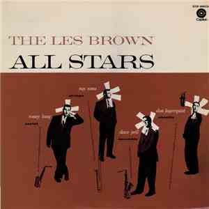Ronny Lang Saxtet / Ray Sims With Strings / Dave Pell Ensemble / Don Fagerquist Nonette - The Les Brown All Stars download flac mp3